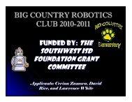 BIG COUNTRY ROBOTICS CLUB 2010-2011 - Southwest ISD