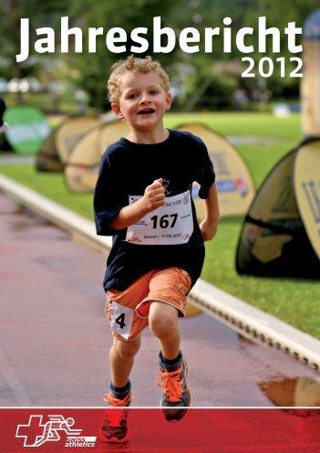 Link zum Jahresbericht 2012 - Swiss Athletics