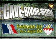CAVE-DIVING-WEEKEND Erlebnisbericht Urs Benz / Fotos Anina ...