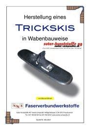 Herstellung eines Trick-Ski's - Suter Swiss-Composite Group