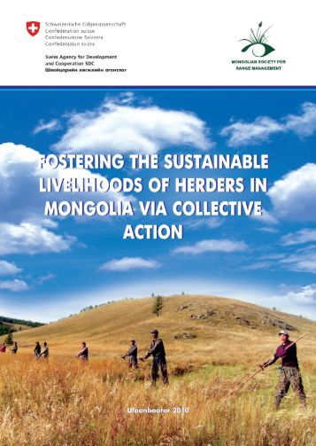 Fostering the Sustainable Livelihoods of Herders in Mongolia via ...