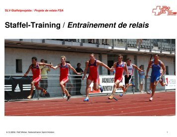 Staffel-Training / Entraînement de relais - Swiss Athletics