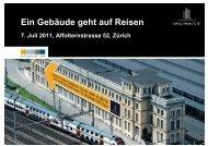 Ein Gebäude geht auf Reisen - Swiss Prime Site