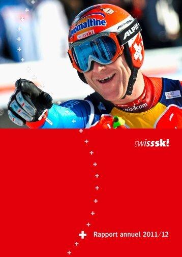 Rapport annuel 2011/12 (5.3 MB) - Swiss-Ski