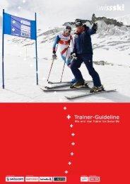 Ausbildungsbroschüre: Trainer-Guideline - Swiss-Ski