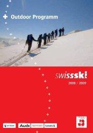 2008 / 2009 Outdoor Programm - Swiss-Ski