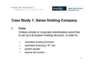 Case Study 1: Swiss Holding Company