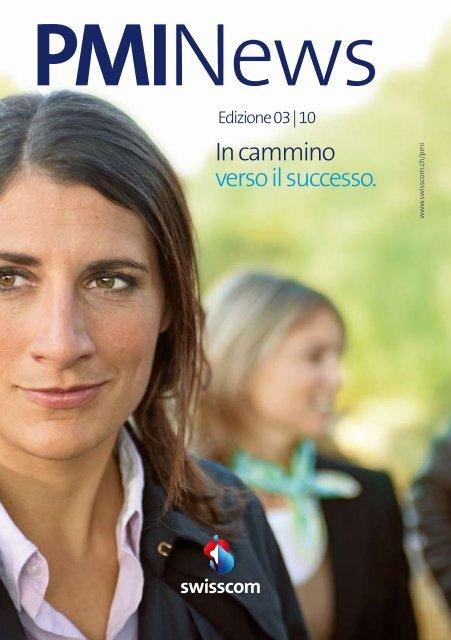 In cammino verso il successo. - Swisscom