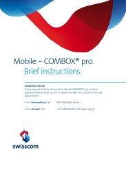 Mobile – COMBOX® pro. Brief instructions. - Swisscom