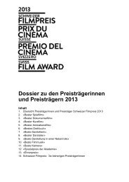Dossier zu den Preisträgerinnen und Preisträgern 2013 - Swiss Films