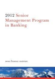 2012 Senior Management Program in Banking - Swiss Finance ...