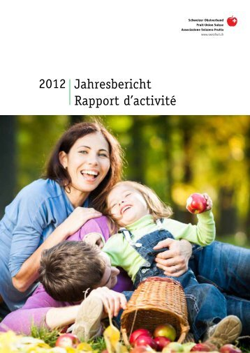 Rapport d'activité FUS 2012 - Schweizer Obstverband
