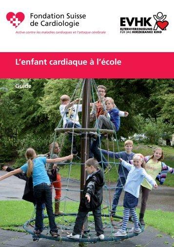 L'enfant cardiaque à l'école - Elternvereinigung für das herzkranke ...