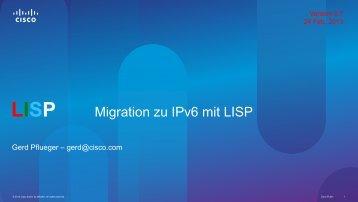 LISP Migration zu IPv6 mit LISP - Swiss IPv6 Council