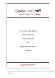 Informationsblatt über Medizinalreisen für Augenlasern ... - Swisslasik