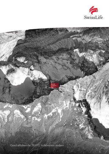Geschäftsbericht 2011 | Sichtweisen ändern - Swiss Life