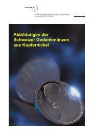 Abbildungen der Schweizer Gedenkmünzen aus ... - Swissmint