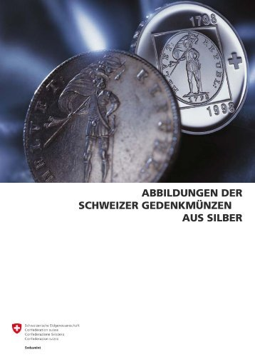 abbildungen der schweizer gedenkmünzen aus silber - Swissmint