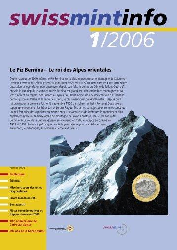 Le Piz Bernina – Le roi des Alpes orientales (PDF, 410Kb) - Swissmint
