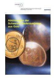 Abbildung der bisherigen Gedenkmünzen aus Gold ... - Swissmint