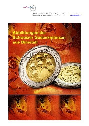 Abbildung der bisherigen Gedenkmünzen aus Bimetall ... - Swissmint