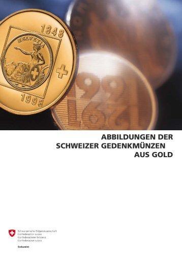 abbildungen der schweizer gedenkmünzen aus gold - Swissmint