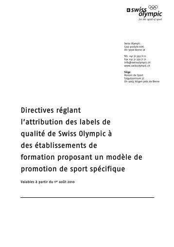 Directives réglant l'attribution des labels de qualité ... - Swiss Olympic