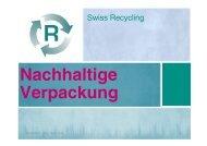 Verpackung + Nachhaltigkeit - Swiss Recycling