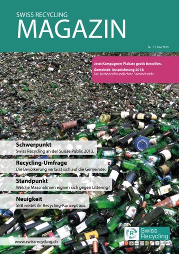 Magazin Nr. 3, Mai 2013 (pdf, 1452KB) - Swiss Recycling