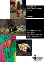 La taxe au sac, vue par la population et les ... - BAFU - admin.ch