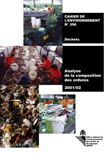 Analyse de la composition des ordures 2001/02 - Bafu - admin.ch