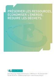 Préserver les ressources, économiser l'énergie ... - Swiss Recycling