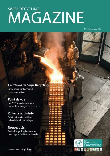 Magazine No. 2, décembre 2012 (pdf, 966.6KB) - Swiss Recycling