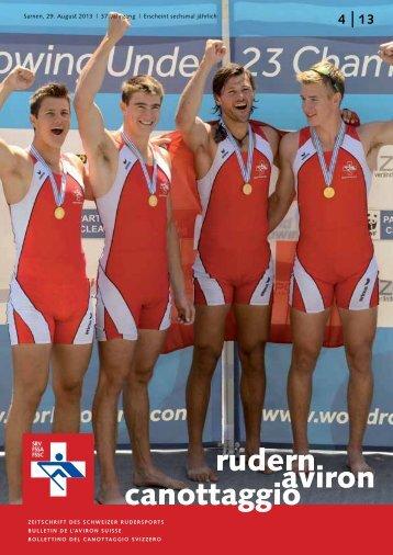 rudern-aviron-canottaggio 4/2013 (Aug. 13) - Schweizerischer ...