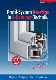Prestige Profil-System Prestige in 5-Kammer-Technik.