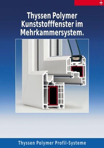 Thyssen Polymer Kunststofffenster im Mehrkammersystem.