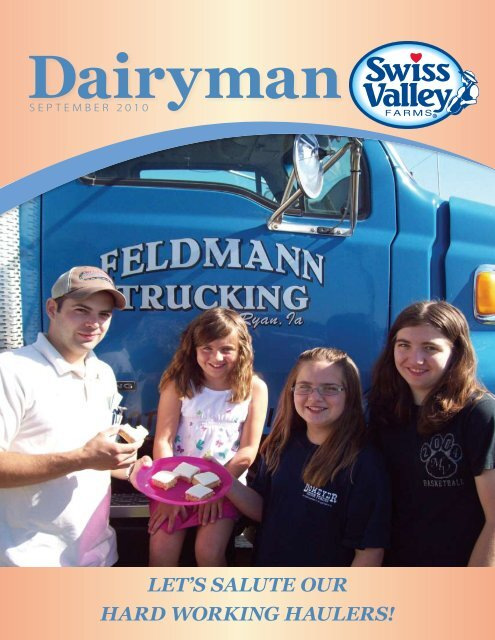 let's salute our hard working haulers! - Swiss Valley Farms