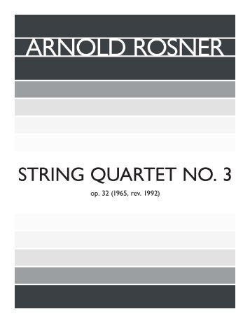 Rosner - String Quartet No. 3, op. 32