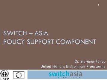 SWITCH Policy Support Component (PSC) - SWITCH Asia