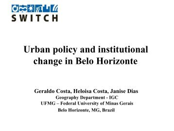 Urban policy and institutional change in Belo Horizonte - SWITCH ...
