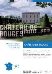 CHÂTEAU DE BOUGES - Centre des monuments nationaux