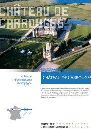 CHÂTEAU DE CARROUGES - Centre des monuments nationaux