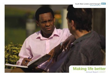 Annual Report 2006 / 2007 - South West London and St George's ...