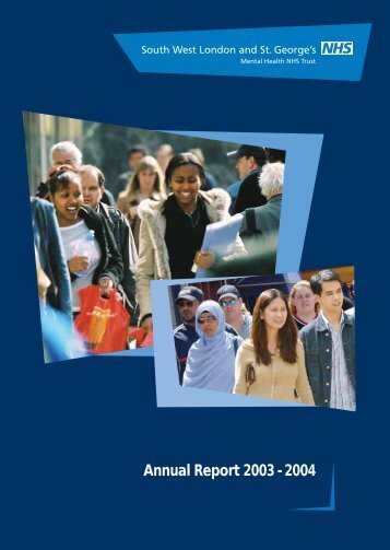Annual Report 2003 - 2004 - South West London and St George's ...