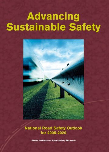 Advancing Sustainable Safety - Swov