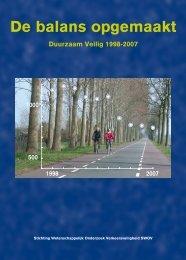 De balans opgemaakt. Duurzaam Veilig 1998-2007 - Swov