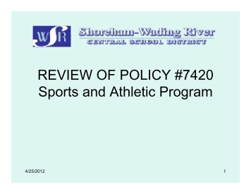 Review of Policy #7420 – Sports and Athletic Program (April 24, 2012)