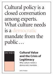 Cultural Value and the Crisis of Legitimacy - Demos