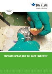 Hauterkrankungen der Zahntechniker - Die BG ETEM
