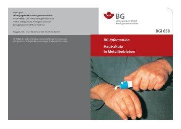 BGI 658 - Hautschutz in Metallbetrieben